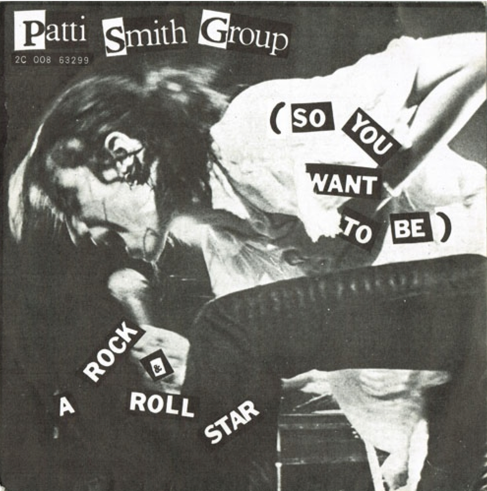 Patti Smith - So You Want To Be A.... 7""