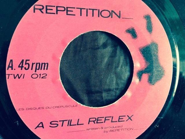 repetition - A Still Reflex