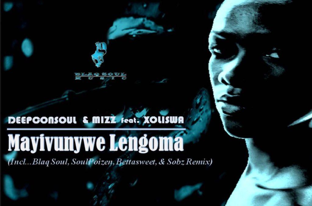 DEEPCONSOUL (feat XOLISWA) - Mayivunywe Lengoma