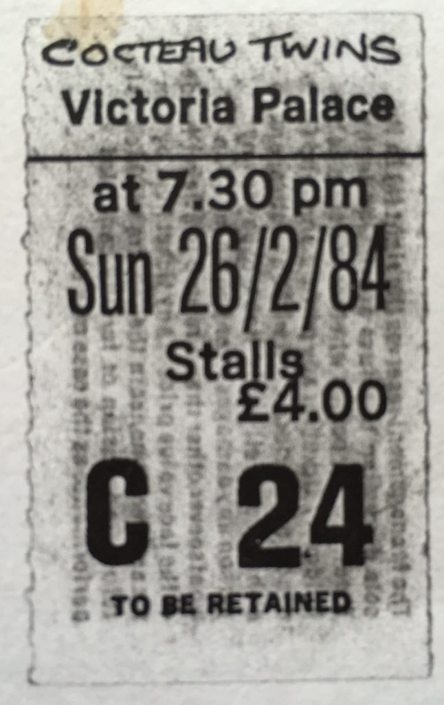 Cocteau Twins - Victoria Palace 26.2.84 ticket stub - 41 Rooms - show 70