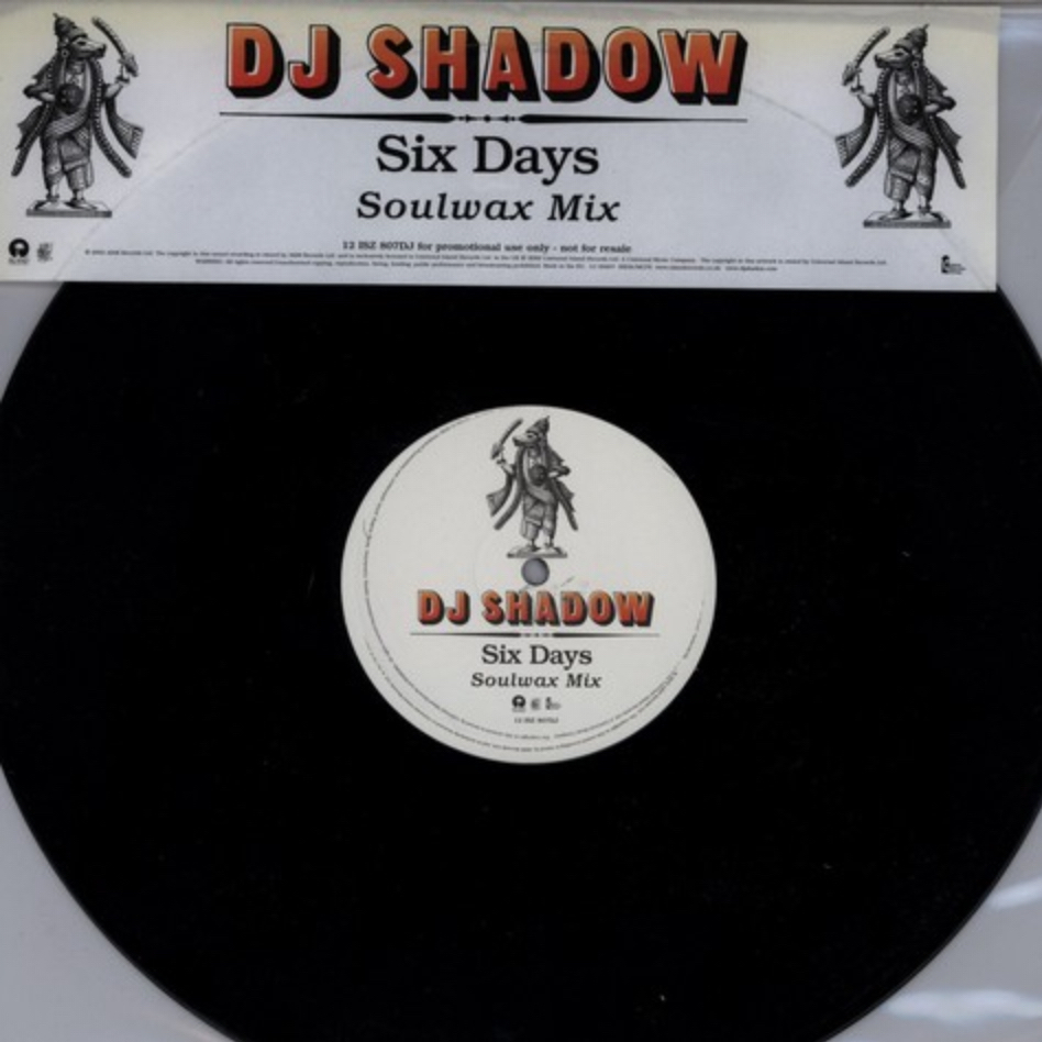 DJ Shadow - Six Days (Soulwax Remix) - 41 Rooms - show 73