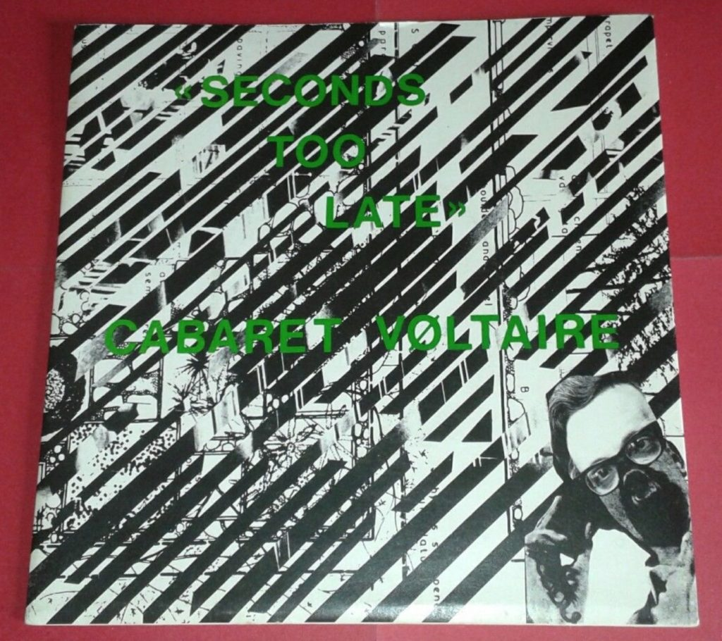 Cabaret Voltaire - Seconds Too Late - 41 Rooms - show 83