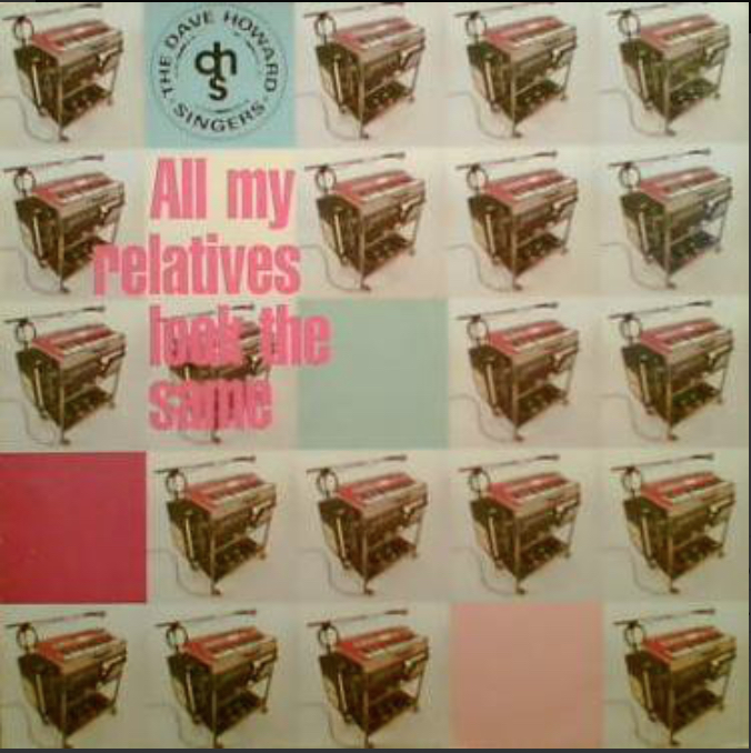 The Dave Howard Singers - All My Relatives Look The Same - 41 Rooms - show 85