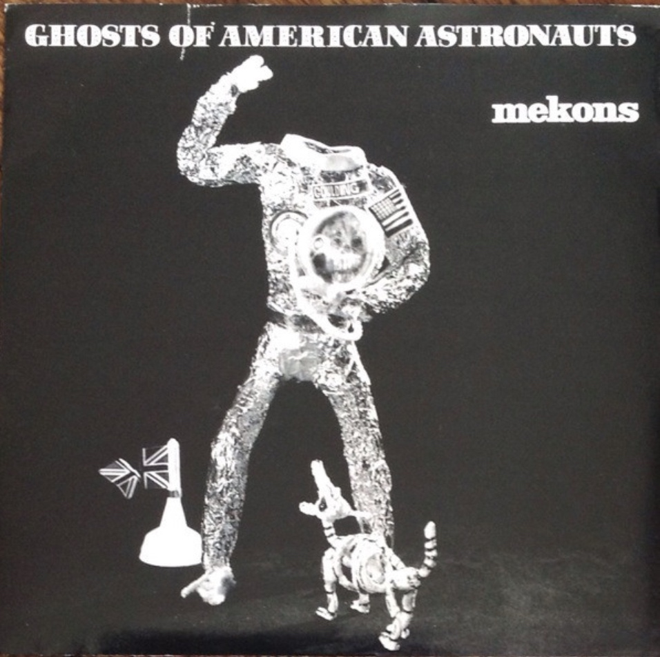 The Mekons - Ghosts of American Astronauts - 41 Rooms - show 89
